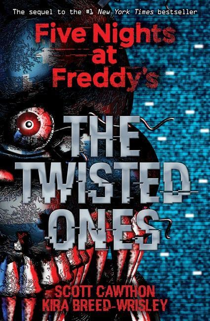 Five Nights at Freddy's: The Twisted Ones von Scott Cawthon
