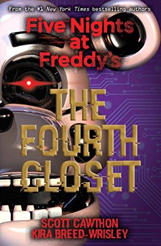 Five Nights at Freddy's: The Fourth Closet von Kira Breed-Wrisley