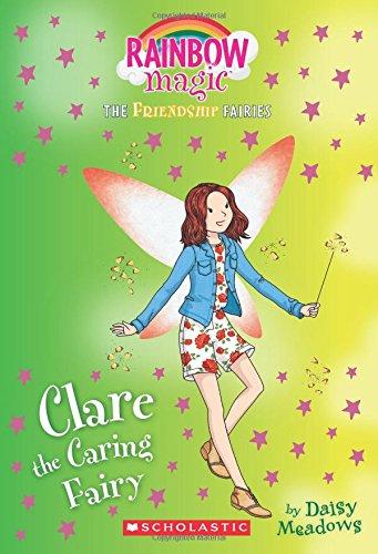 Clare the Caring Fairy (Friendship Fairies #4) By Daisy Meadows