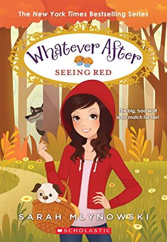 Seeing Red (Whatever After #12), Volume 12 von Sarah Mlynowski