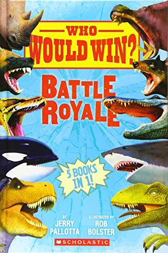 Who Would Win?: Battle Royale von Jerry Pallotta