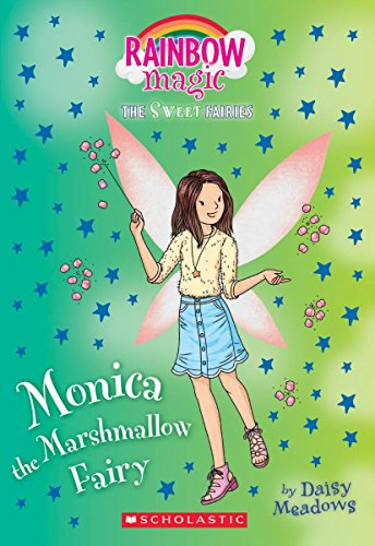 Monica the Marshmallow Fairy By Daisy Meadows