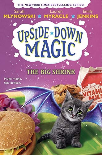 The Big Shrink (Upside-Down Magic #6), Volume 6 von Sarah Mlynowski