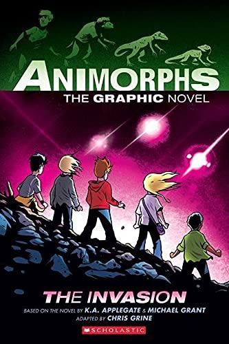 The Invasion (Animorphs Graphix #1), Volume 1 By Michael Grant