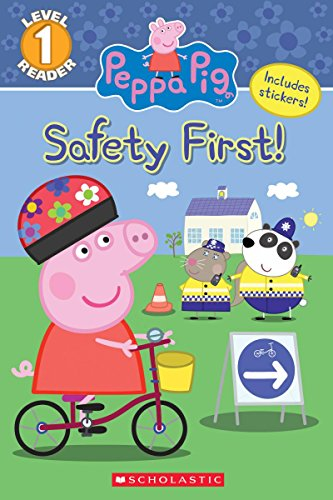 The Safety First! (Peppa Pig: Level 1 Reader) By Courtney Carbone