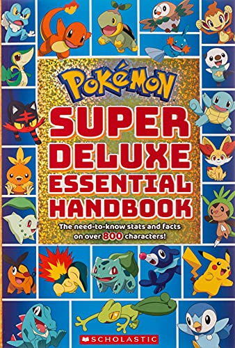 Pokemon: Super Deluxe Essential Handbook By Scholastic
