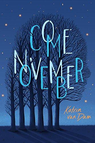 Come November By Katrin Van Dam