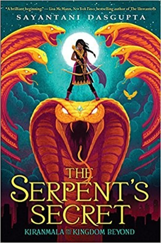 The Serpent's Secret (Kiranmala and the Kingdom Be