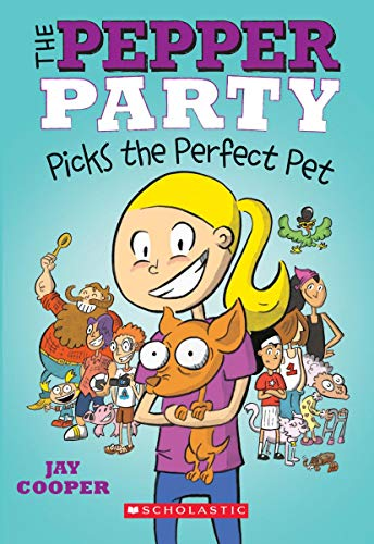 The Pepper Party Picks the Perfect Pet By Jay Cooper