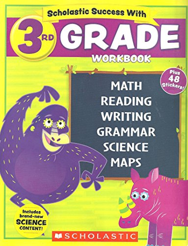 NEW 2018 Edition Scholastic - 3rd Grade Workbook with Motivational Stickers By Inc. Scholastic