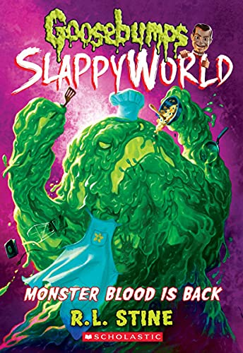Monster Blood Is Back By R L Stine