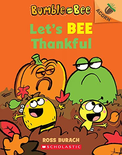 Let's Bee Thankful (Bumble and Bee) By Ross Burach