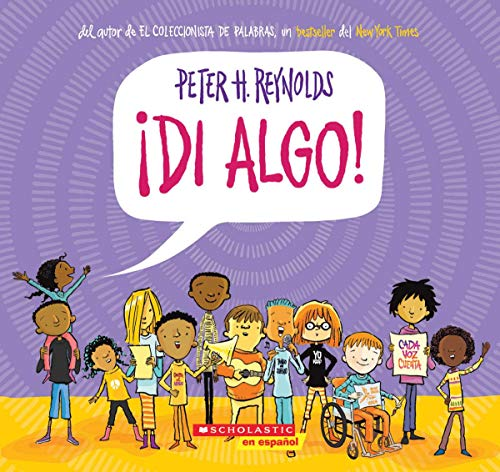 Say Something! (Spanish Language Edition) By Peter H Reynolds