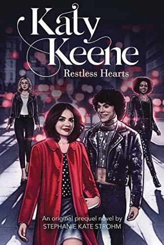 Restless Hearts (Katy Keene, Novel #1) By Stephanie Kate Strohm