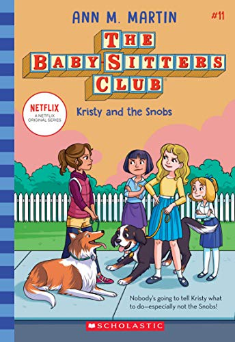 Kristy and the Snobs (Baby-Sitters Club #11), 11 By Ann M. Martin