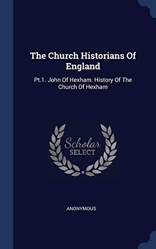 The Church Historians Of England By Other Anonymous