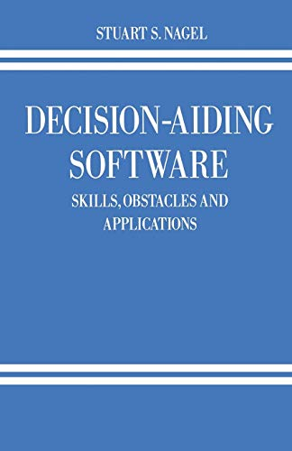 Decision-Aiding Software By Stuart S. Nagel
