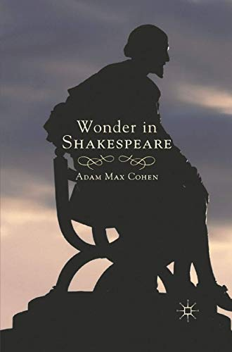 Wonder in Shakespeare By A. Cohen