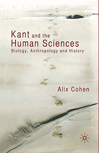Kant and the Human Sciences By A. Cohen