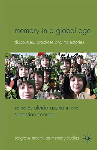 Memory in a Global Age By A. Assmann