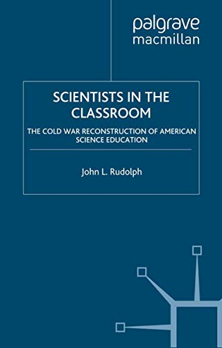 Scientists in the Classroom By J. Rudolph
