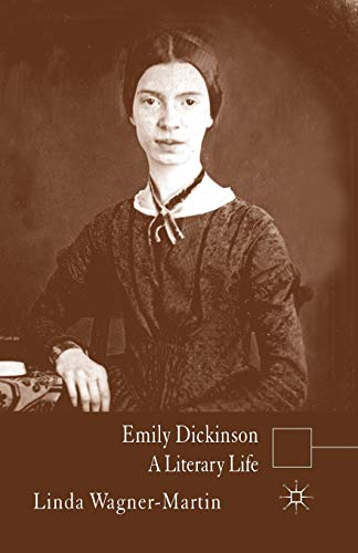 Emily Dickinson By L. Wagner-Martin