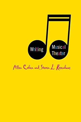 Writing Musical Theater By A. Cohen