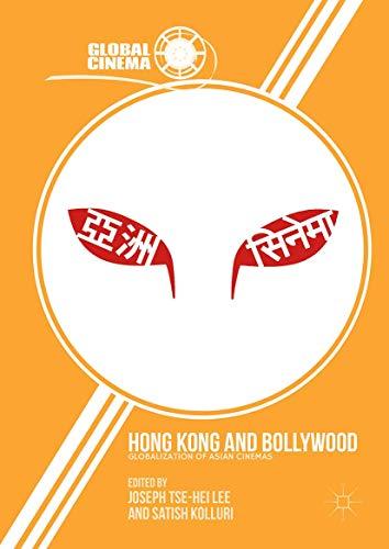 Hong Kong and Bollywood By Joseph Tse-Hei Lee