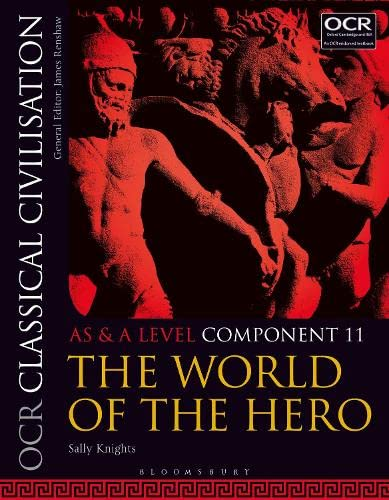 OCR Classical Civilisation AS and A Level Component 11 By Sally Knights (formerly Redland High School, UK)