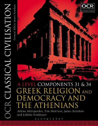 OCR Classical Civilisation A Level Components 31 and 34 By Athina Mitropoulos (Queen's Gate School, London, UK)