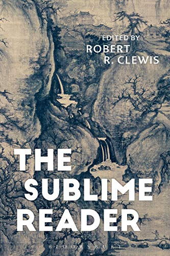 The Sublime Reader By Robert R. Clewis (Gwynedd Mercy University, USA)