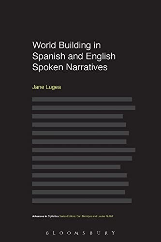 World Building in Spanish and English Spoken Narratives By Jane Z. R. Lugea