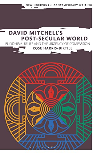 David Mitchell's Post-Secular World By Dr Rose Harris-Birtill