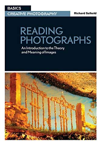 Reading Photographs By Richard Salkeld