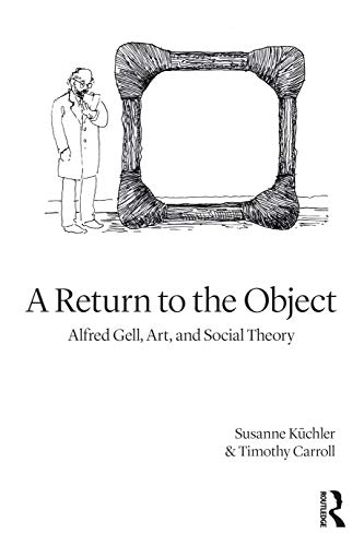 A Return to the Object By Susanne Kuchler