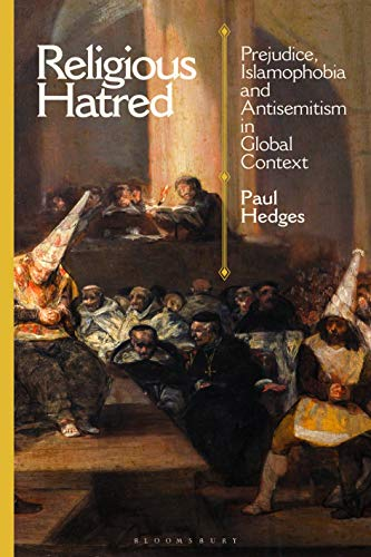 Religious Hatred By Paul Hedges (Nanyang Technological University, Singapore)