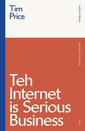 Teh Internet is Serious Business By Tim Price