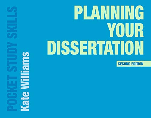 Planning Your Dissertation By Kate Williams