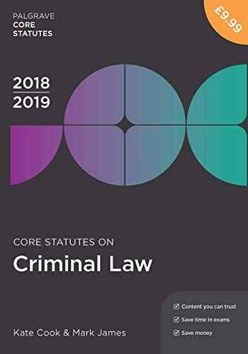 Core Statutes on Criminal Law 2018-19 By Kate Cook