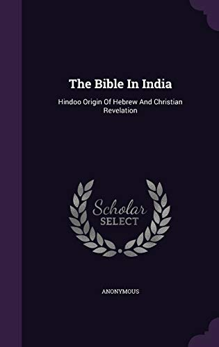 The Bible in India By Anonymous