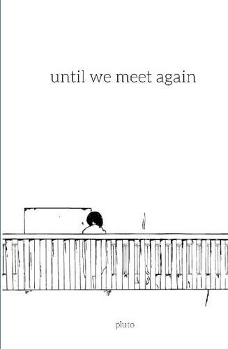 Until We Meet Again By Ileena Irving