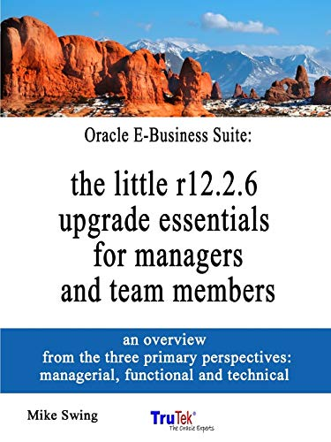 Oracle E-Business Suite By Mike Swing