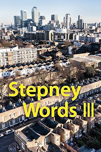Stepney Words III By Communimedia