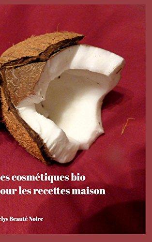 Les cosmetiques bio pour les recettes maison By Kelys Beaute Noire