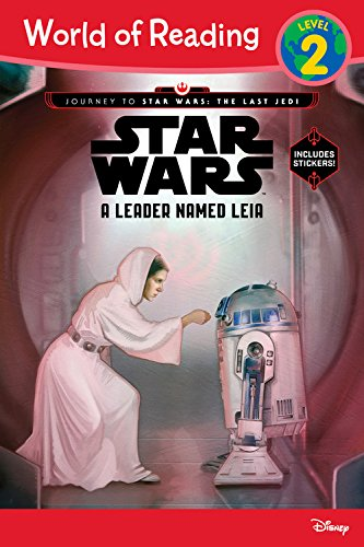 World of Reading Journey to Star Wars: The Last Jedi: A Leader Named Leia (Level 2 Reader) By Jennifer Heddle