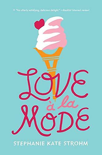Love A La Mode By Stephanie Kate Strohm