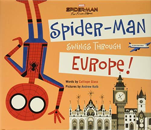 Spider-Man: Far from Home: Spider-Man Swings Through Europe! von Calliope Glass