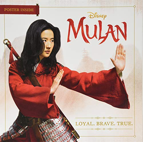 Mulan: Loyal. Brave. True. By Disney Books