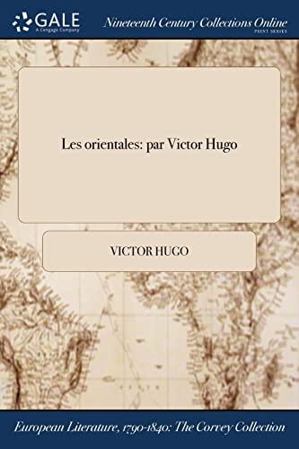 Les Orientales By Victor Hugo