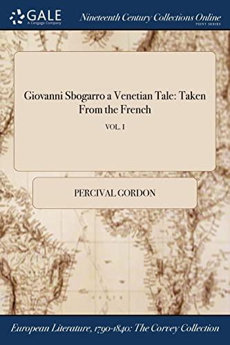 Giovanni Sbogarro a Venetian Tale By Percival Gordon